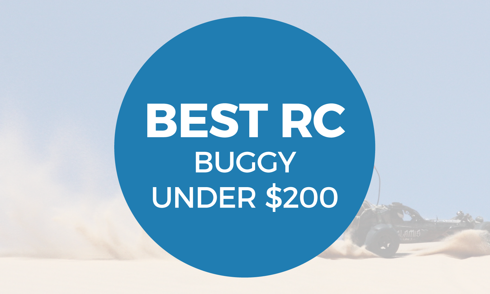 Best RC Buggy Under $200 Article Header