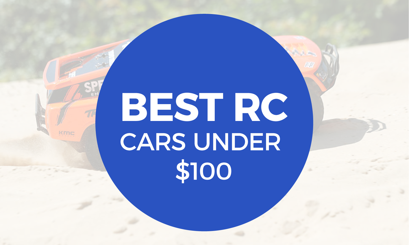 Best RC Car Under $100 Header