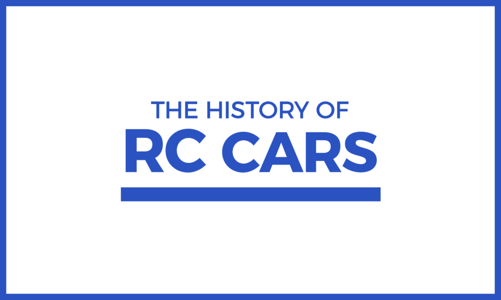The History of RC Cars
