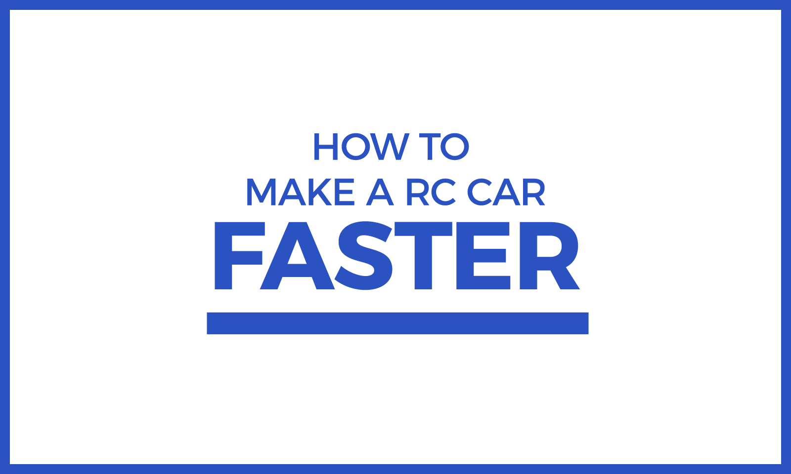 How to Make a RC Car Faster